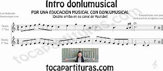 Partitura de la Intro donlu musical para flauta, saxofón, trompeta, clarinete, oboe, violín, tenor, soprano, cornos y otros instrumentos en clave de sol donlu musical sheet music in treble clef
