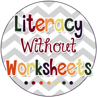 Literacy Without Worksheets