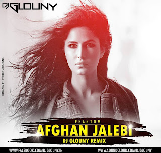 Afghan-Jalebi-Immortal-Mix-DJ-GLOUNY-download-mp3-remix-songs-indiandjremix