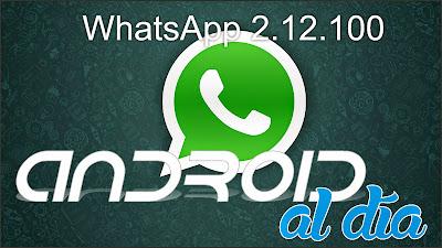 WhatsApp 2.12.100 - Android al día