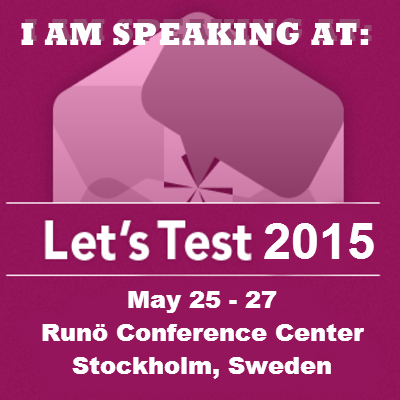 I am speaking at Let''s Test 2015