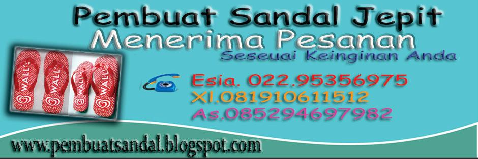 Pabrik Sandal | 081910611512 | Sandal Jepit | Pembuat Sandal