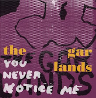 "The Garlands ""You Never Notice Me"" 7"" cover art"