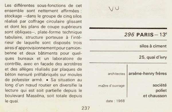 Paris - 13éme - Silos à ciment, Etablissements Poliet et Chausson, puis Calcia  Architectes: Arsène-Henry frères (Luc et Xavier) Steven Todd  Construction: 1968  Destruction: Novembre 2014