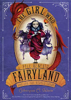 book cover of The Girl Who Fell Beneath Fairyland and Led the Revels There by Catherynne Valente