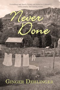 Never Done, a novel by Ginger Dehlinger