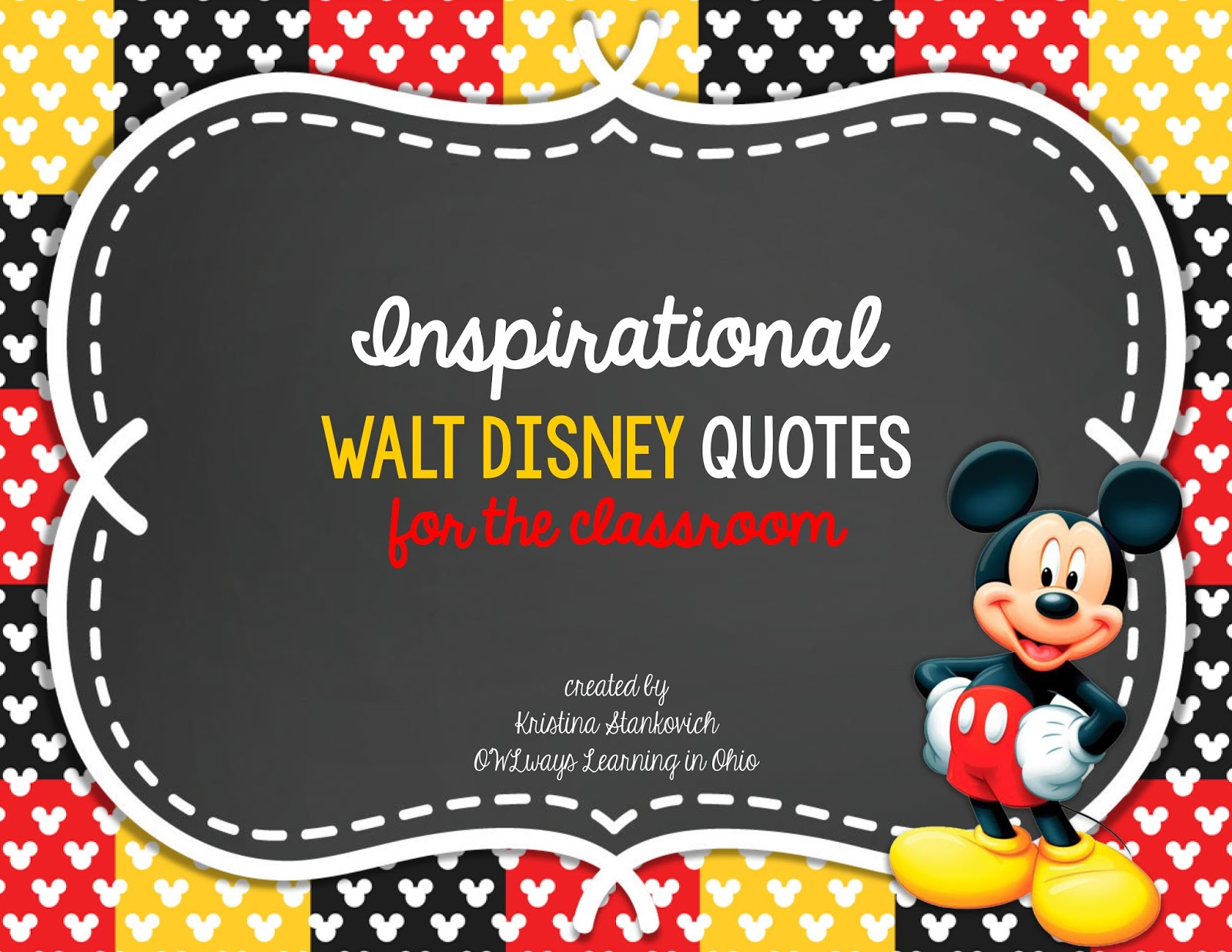 http://www.teacherspayteachers.com/Product/Inspirational-Walt-Disney-Quotes-for-the-classroom-1423096
