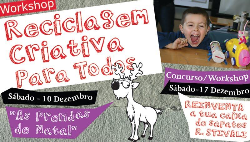 """Workshop Reciclagem Criativa """"As Prendas de Natal"""""""