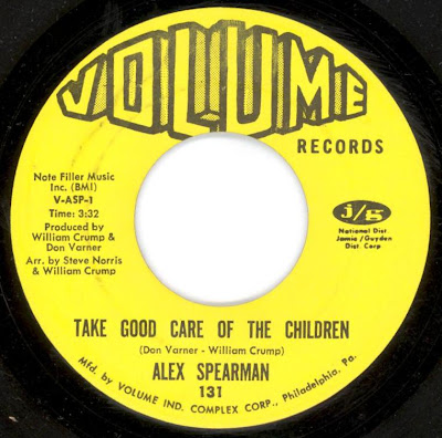 Alex Spearman - Take Good Care Of My Children - (Baby) Don\'t Take Your love From Me
