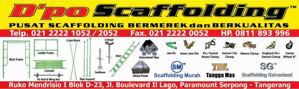 Jual Scaffolding Tangerang - Sewa Scaffolding Tangerang - Scaffolding Murah Tangerang