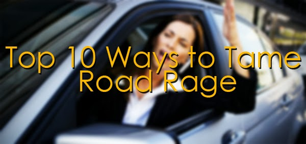 How To Tame Road Rage