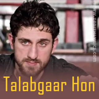 Talabgaar Hoon Lyrics - Moor