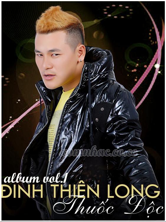 album đinh thiên long 2012, album thuốc độc, album dinh thien