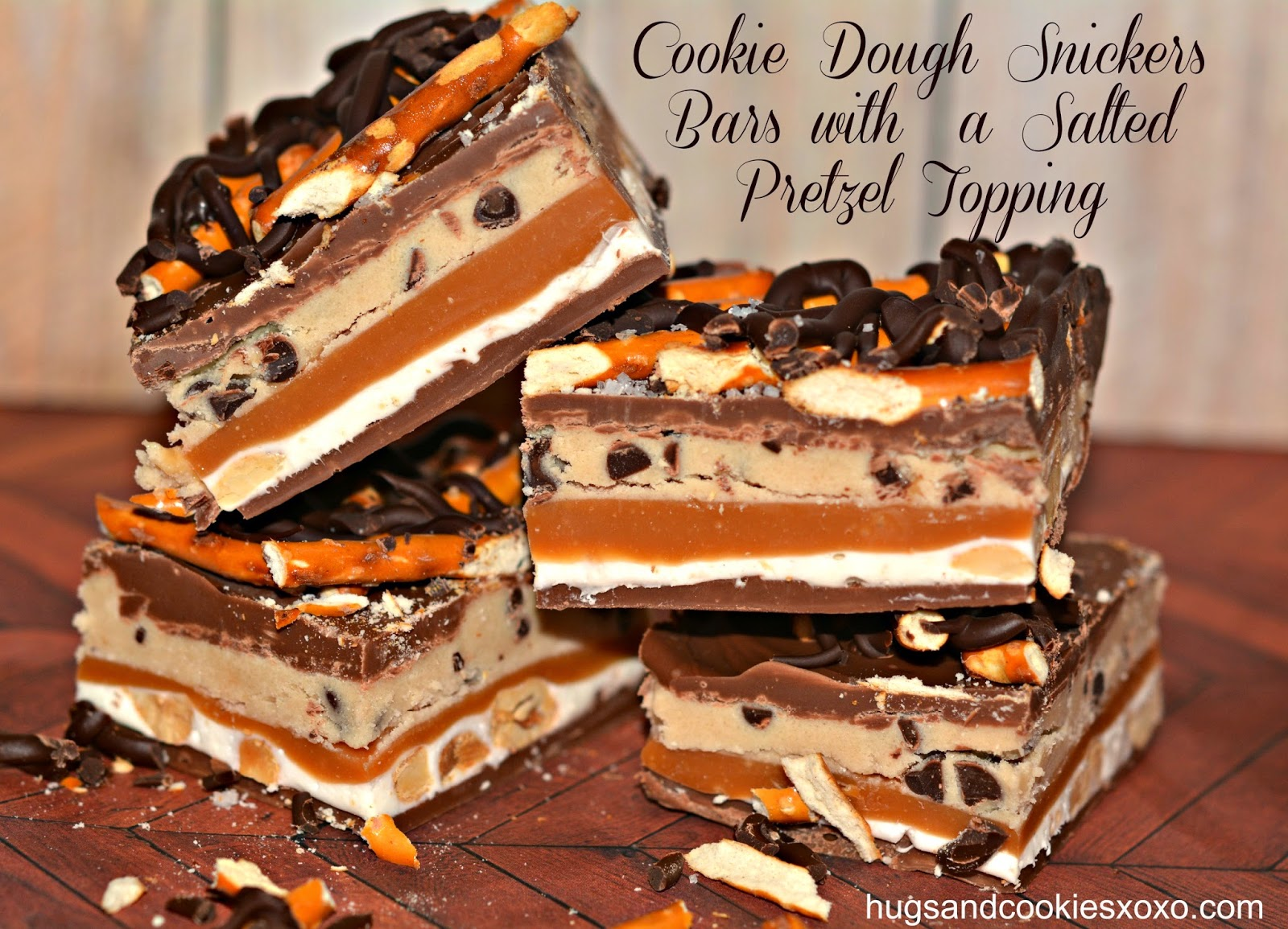 COOKIE DOUGH SNICKERS BARS WITH A SALTED PRETZEL TOPPING!!! - Hugs and ...