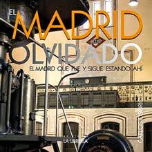 """""""El Madrid Olvidado"""""""