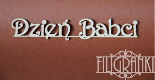 http://www.filigranki.pl/napisy/956-tekturka-napis-dzien-babci.html