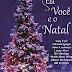 """[News Literária] - Sheila Lima Wing na antologia """"Eu, você e o Natal"""""""