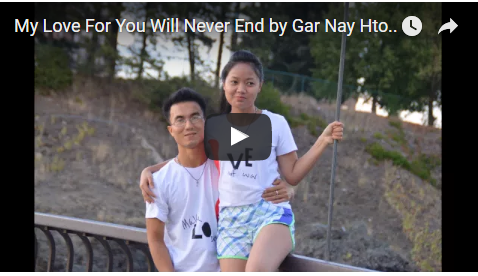 My Love For You Will Never End by Gar Nay Htoo