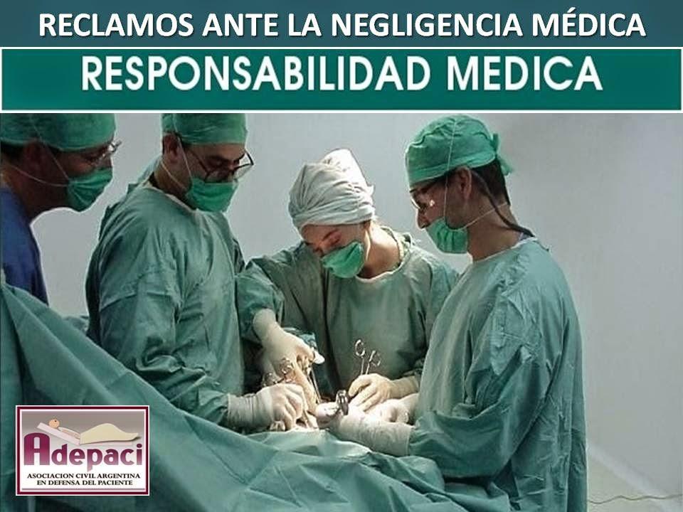 RESPONSABILIDAD MÉDICA, CIVIL Y PENAL | DERECHOS del PACIENTE
