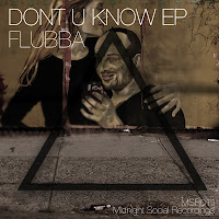 Flubba Don't U Know EP Midnight Social Recordings