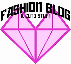 Fashion Blog & Cute Stuff