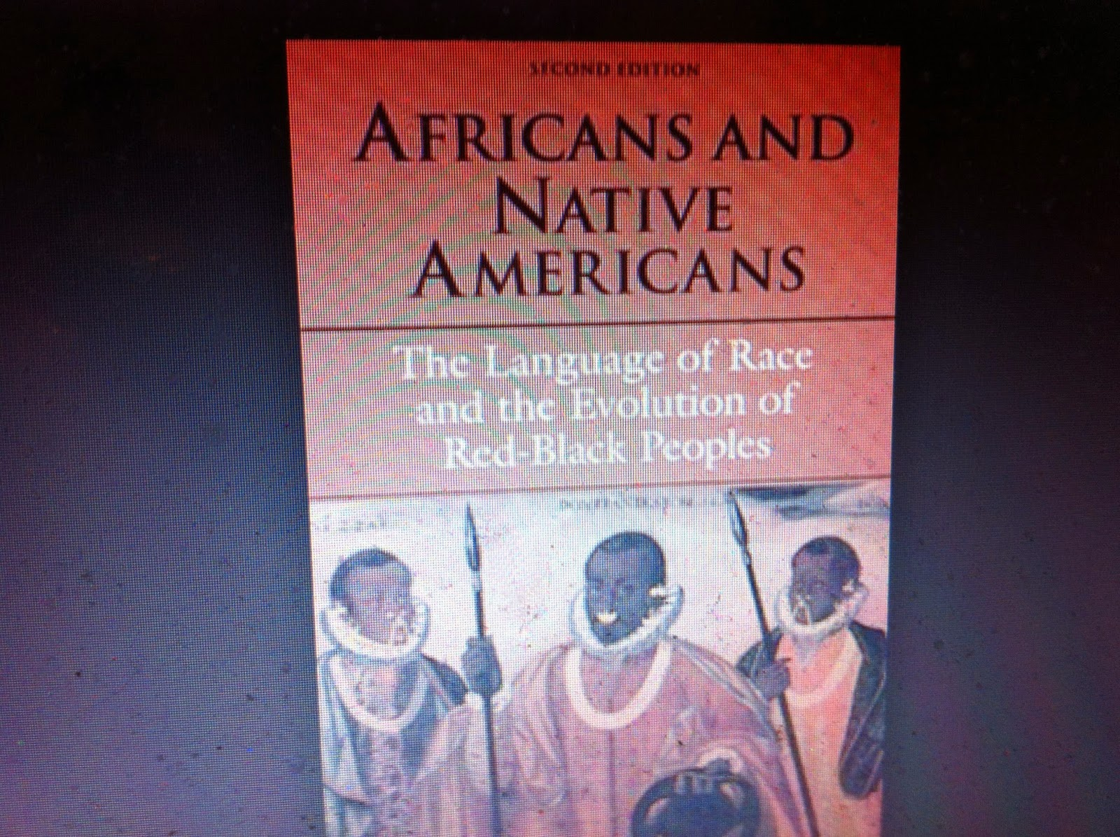 africans and native americans the language of race and the evolution of redblack peoples