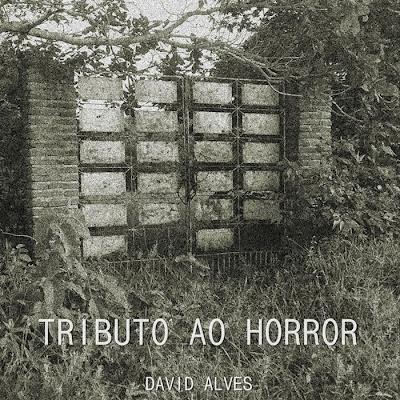 Tributo ao Horror, Tributo ao Horror EP, David Alves