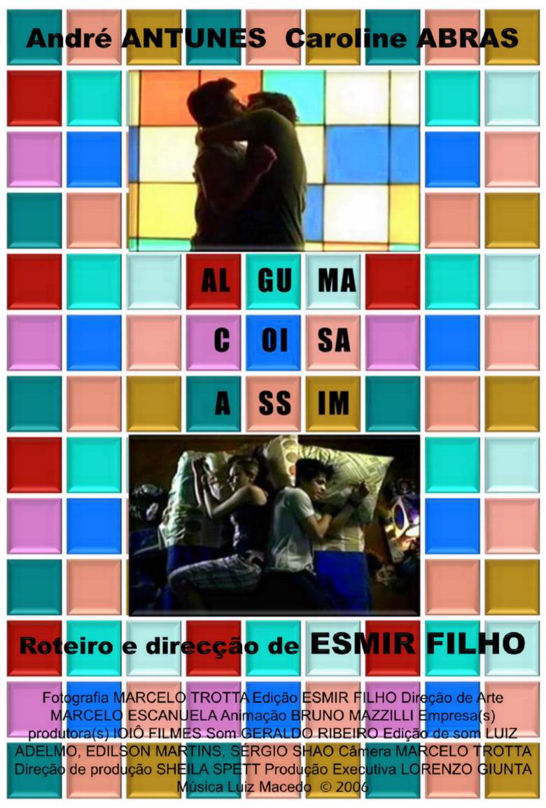 Alguma coisa assim (2006) Something like this...