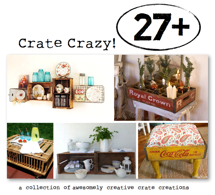 Crate Crazy - 27+ awesomely creative crate creations, curated from HomeTalk, featured on Funky Junk Interiors