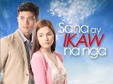 Sana Ay Ikaw Na Nga February 1, 2013 Episode Replay