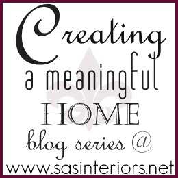 Creating a Meaningful Home Series