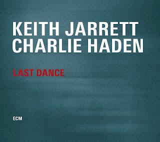 Keith Jarrett, Charlie Haden, Last Dance