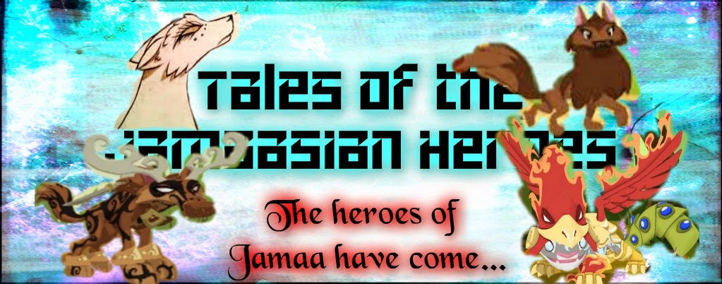 Tales of the Jamaasian Heroes