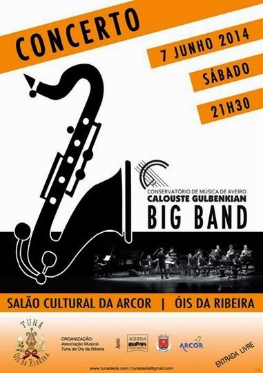 CONCERTO DA «BIG BAND» DE AVEIRO NA TUNA