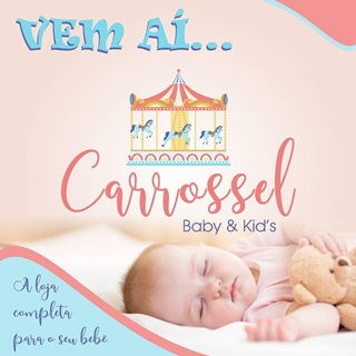 VEM AÍ: A Loja Carrossel Baby & Kid's