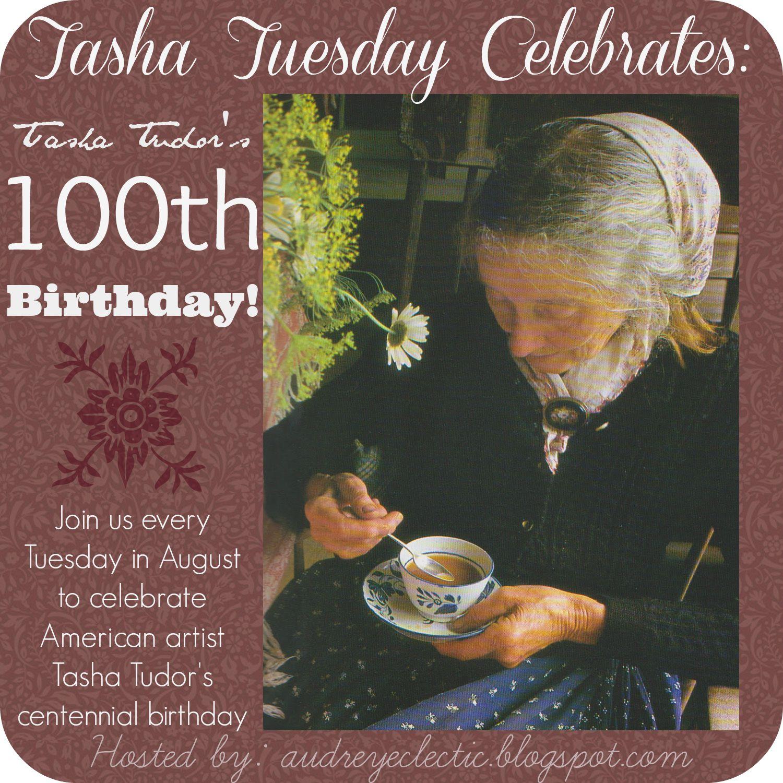 Tasha Tudor Centennial