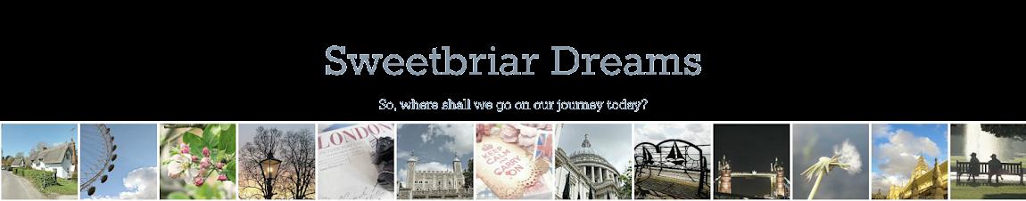 Sweetbriar Dreams