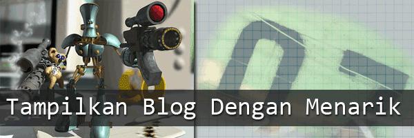 Agar Blog lebih menarik Untuk Di kunjungi