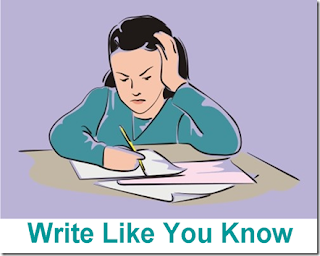 Write like you know.