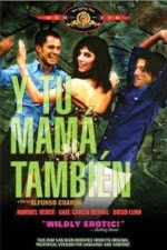 Watch And Your Mother Too (Y tu mama tambien) (2001) Movie Online