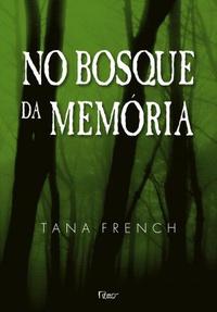 NO BOSQUE DA MEMÓRIA