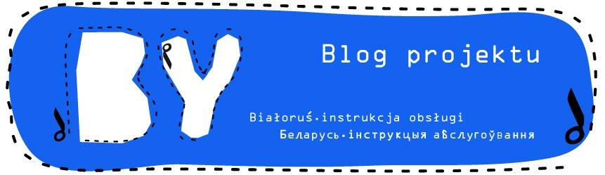 Białoruś. Instrukcja Obsługi.