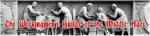 The Workingmen's Guilds of the Middle Ages