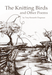 Troy's Books: The Knitting Birds and Other Poems