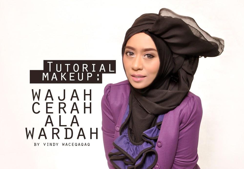 Ini Vindy Yang Ajaib: Tutorial Make Up Natural dan Hijab