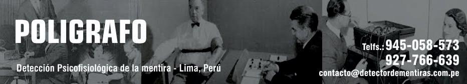 POLIGRAFO DETECTOR DE MENTIRAS LIMA PERU