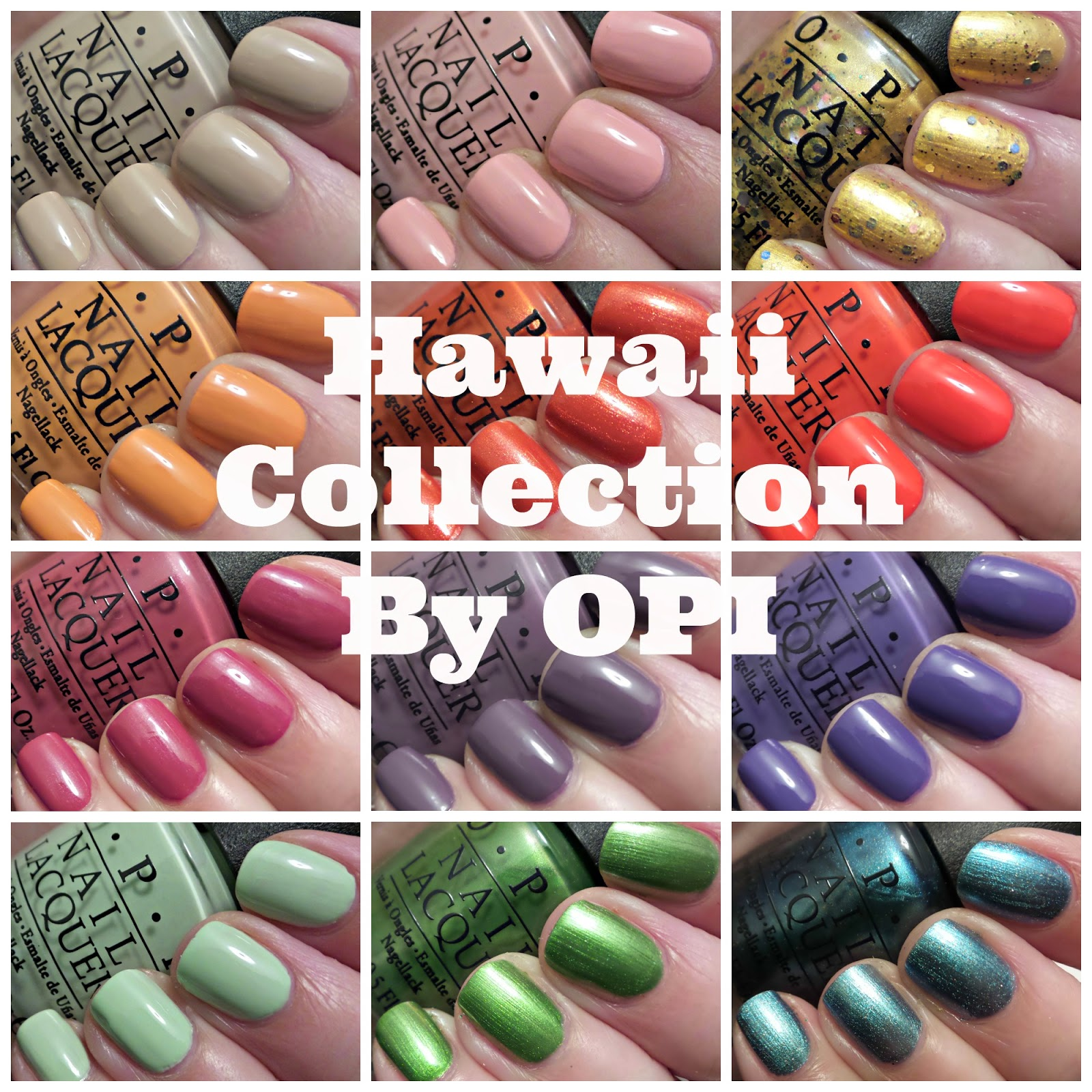 obsessive cosmetic hoarders unite new hawaii collection by opi