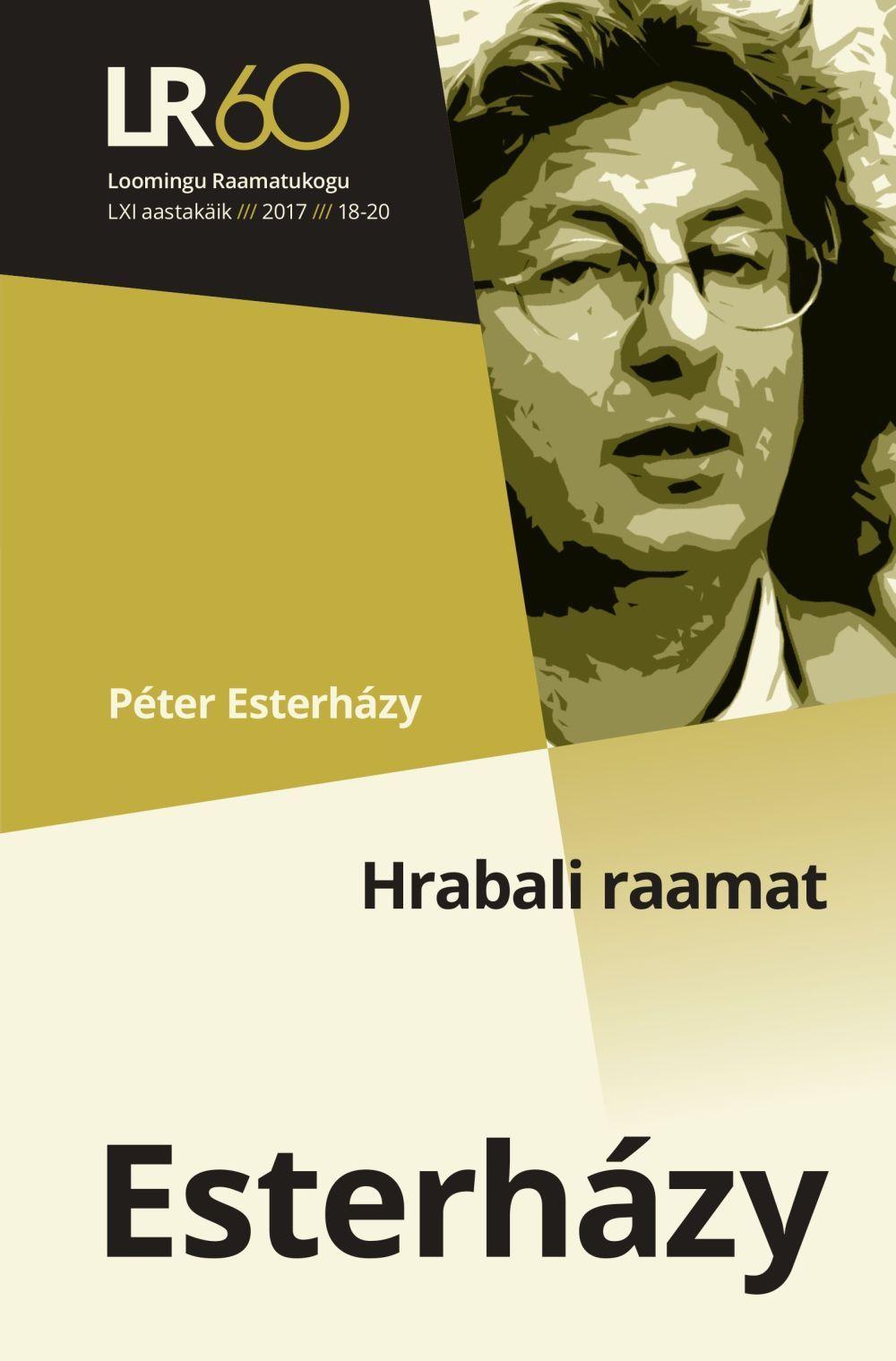 """Péter Esterházy, romaan """"Hrabali raamat"""""""