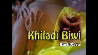 Watch Khiladi Biwi Hot Hindi Movie Online