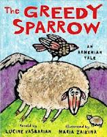 greedy sparrow armenian folktale lucine kasbarian maria zaikina